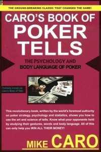 Скачать книгу Майк Каро «Язык жестов в покере»