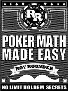 """Рой Раундер. """"Лёгкая покерная математика"""""""